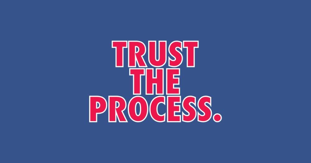 trusttheprocess.jpg